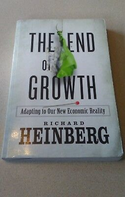 The End of Growth : Adapting to Our New Economic Reality by Richard Heinberg...