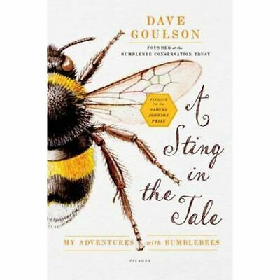 A Sting in the Tale My Adventures with Bumblebees [Nieuw]