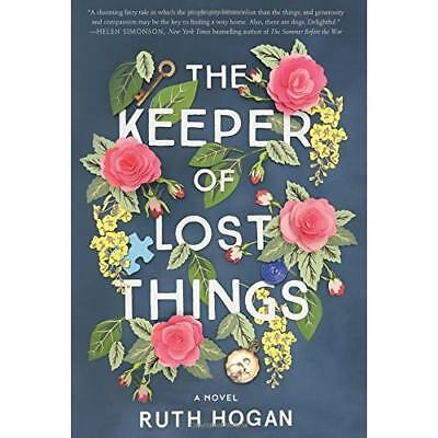 The Keeper of Lost Things Hogan, Ruth