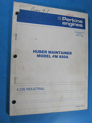 PERKINS DIESEL 4 236 Illustrated Parts Catalog Huber