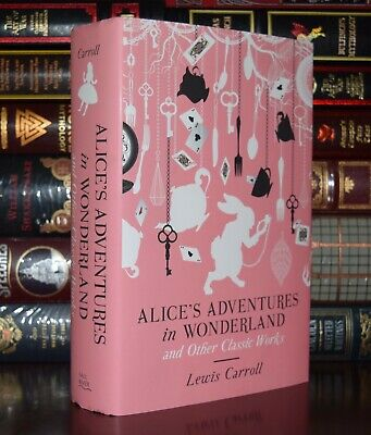 Alice's Adventures in Wonderland Classic Works by Lewis Carroll New Hardcover
