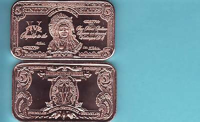 "$5.00  BILL  ""INDIAN CHIEF""  1 oz. Copper  BANK NOTE  Bullion Bar"
