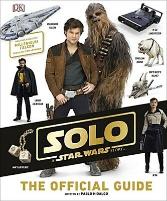 Solo: A Star Wars Story The Official Guide Pablo Hidalgo
