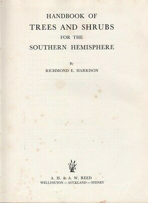Richmond E. Harrison HANDBOOK OF TREES AND SHRUBS FOR THE SOUTHERN HEMISPHERE 19