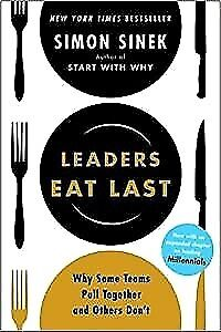Leaders Eat Last: Why Some Teams Pull Together and Others Don't--E-B00K-PDF-EPUB
