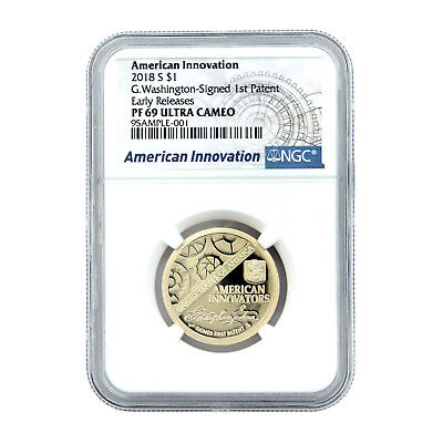 2018 NGC PF69 UC American Innovation First Patent $1 Coin Early Release Label