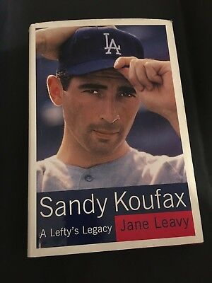 SANDY KOUFAX-A Lefty's Legacy BOOK-Jane Leavy *SIGNED!FIRST EDITION!