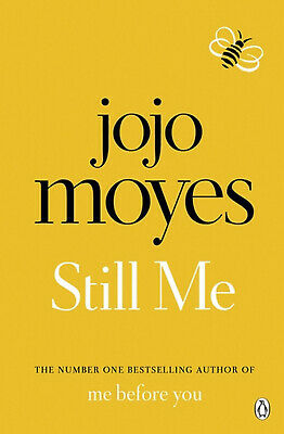 Still Me by Jojo Moyes - Author Of Bestselling Book Me Before You - Paperback