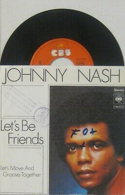 """Johnny Nash  let s be friends / let s move and groove together , 7"""" 45"""