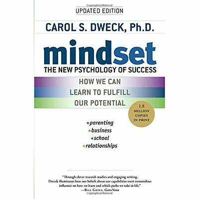 Mindset: The New Psychology of Success Dweck, Carol S.