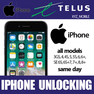 Unlock TELUS Apple iPhone 8, 8+,  7, 7+, 6s, 6s+, 6, 6+, SE, 5S, 5, 4S, 4, 3Gs