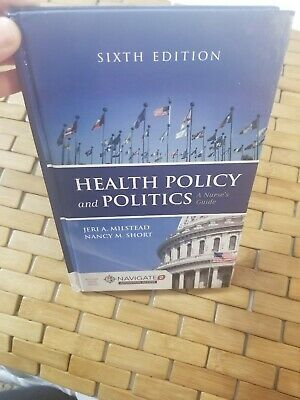 Health Policy and Politics A Nurse's Guide 6th edition