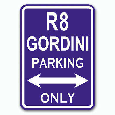 R8 Gordini - Parking Only