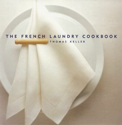 The French Laundry Cookbook  by Thomas Keller (PDF,EBOOK)