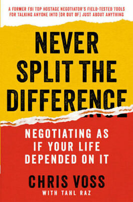 Never Split the Difference Negotiate As If - Chris Voss [pdf,kindle,epub] PDF