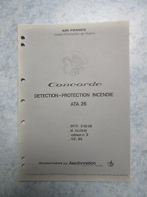 RARE, CONCORDE Document technique Détection, Protection incendie
