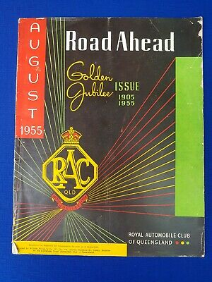 Royal Automobile Club of QLD Road Ahead Golden Jubilee Issue 1905-1955