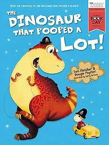 The Dinosaur That Pooped A Lot! by Fletcher, Tom   Book   condition good