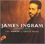 Greatest Hits Power Of Great Music - Ingram, James - CD New Sealed
