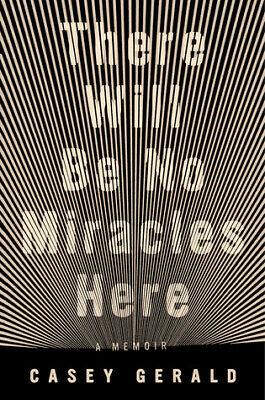 There Will Be No Miracles Here by Casey Gerald (2018,E-Book PDF)