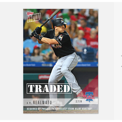 2019 Topps Now TRADED JT J.T.  REALMUTO TO PHILLIES LOW PR /361 PreSale OS67