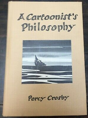 Percy Crosby A Cartoonist's Philosophy 1931 First Edition Unique Self Produced