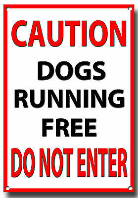 Caution Dogs Running Free Do Not Enter Metal Sign,A4,Warning,Security,Notice