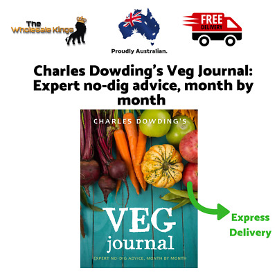 Charles Dowding's Veg Journal: Expert no-dig advice by  Charles Dowding