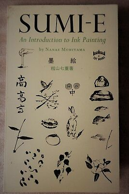 Sumi-E : An Introduction to Ink Painting by Nanae Momiyama   Art/Craft