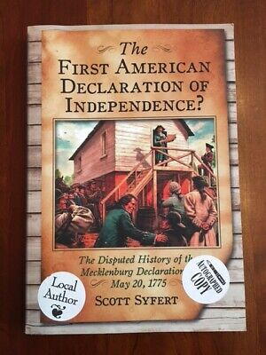 the first american declaration of independence syfert scott