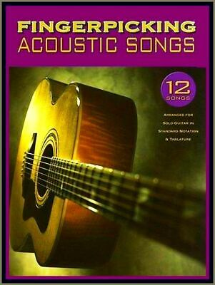 FINGERPICKING ACOUSTIC SONGS SOLO GUITAR Songbook Noten Tab Chords Pop & Ballads