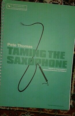 Taming the Saxophone by Pete Thomas