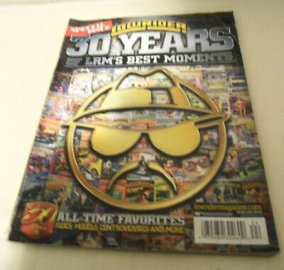 Lowrider Magazine 30 Years of LRM'S  Best Moments Special Issue 2007