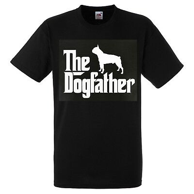 Boston Terrier Dog Father T SHIRT The Dogfather