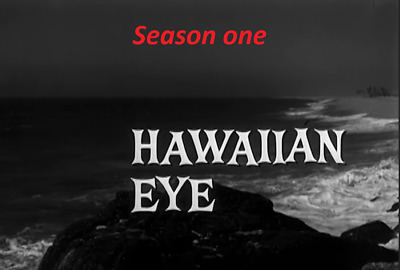 Hawaiin Eye Complete Season One -  Best Quality Available