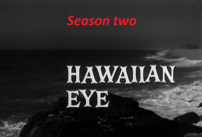 Hawaiin Eye Complete Season Two -  Best Quality Available