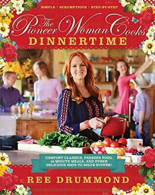The Pioneer Woman Cooks - Dinnertime by Ree Drummond (eBooks, 2015)