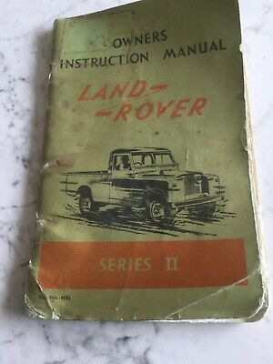 Land Rover Series 2 owners instruction manual.