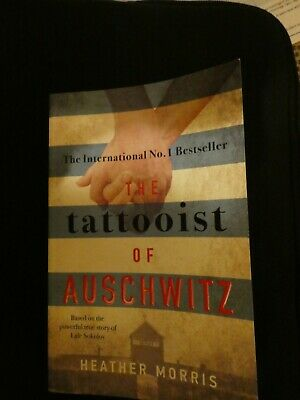 The Tattooist of Auschwitz: by Heather Morris  Paperback Book.  Good Condition