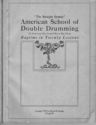 1909 Ragtime in 20 Lessons - Edward B Straight / School of Double Drumming