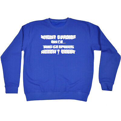 Funny Kids Childrens Sweatshirt Jumper - I Went Outside Once The Graphics Werent