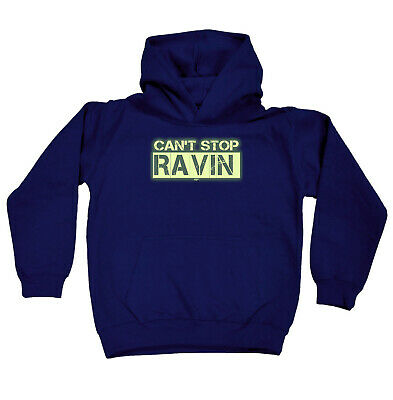 Funny Kids Childrens Hoodie Hoody - Cant Stop Ravin Dance Outfit Glow In The Dar