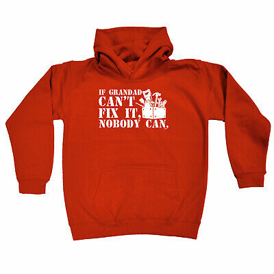 Funny Kids Childrens Hoodie Hoody - If Grandad Cant Fix It Nobody Can
