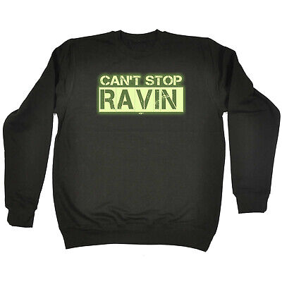 Funny Kids Childrens Sweatshirt Jumper - Cant Stop Ravin Dance Outfit Glow In Th