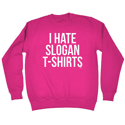 Funny Kids Childrens Sweatshirt Jumper - I Hate Slogan Tshirts