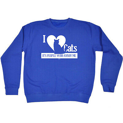 Funny Kids Childrens Sweatshirt Jumper - I Love Cats Its People Who Annoy Me