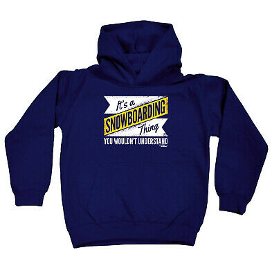 Skiing Snowboarding Kids Childrens Hoodie Hoody Funny - Its A Snowboarding Thing