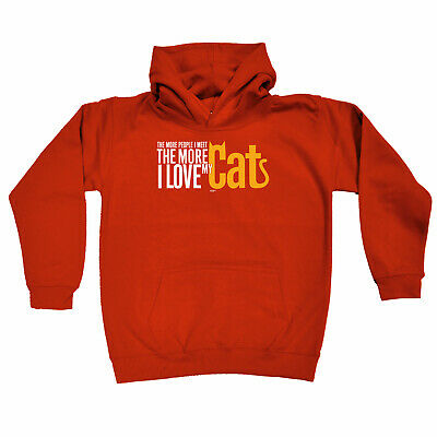Funny Kids Childrens Hoodie Hoody - The More People I Met The More I Love My Cat