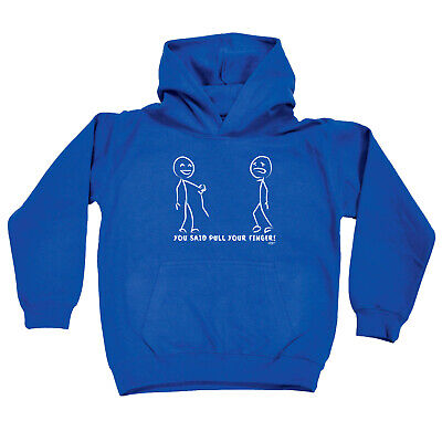 Funny Kids Childrens Hoodie Hoody - You Said Pull Your Finger