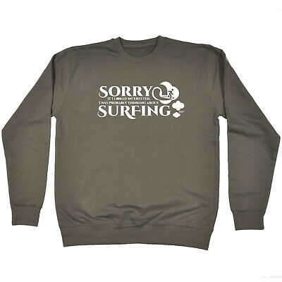 Funny Kids Childrens Sweatshirt Jumper - Sorry I Looked Interested I Was Thinkin